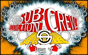 Subaddiction Crew Loves you