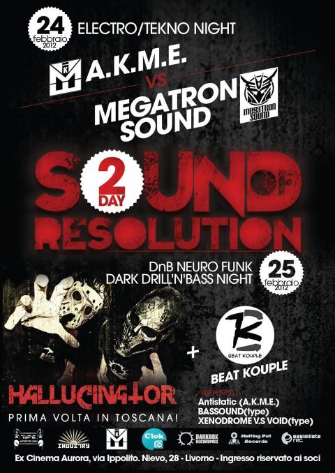 24 Febbraio 2012 - Ex Cinema Aurora - Livorno: Megatron Sound vs AKME