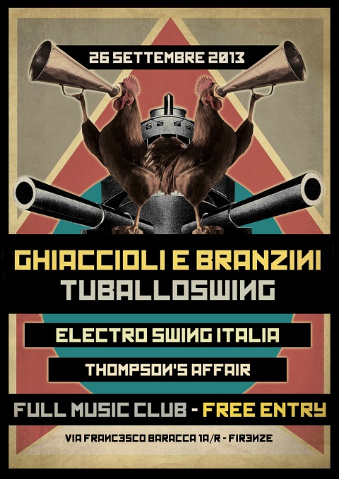 26 Settembre 2013 –  Electro Swing Italia Night @ Full Music Firenze