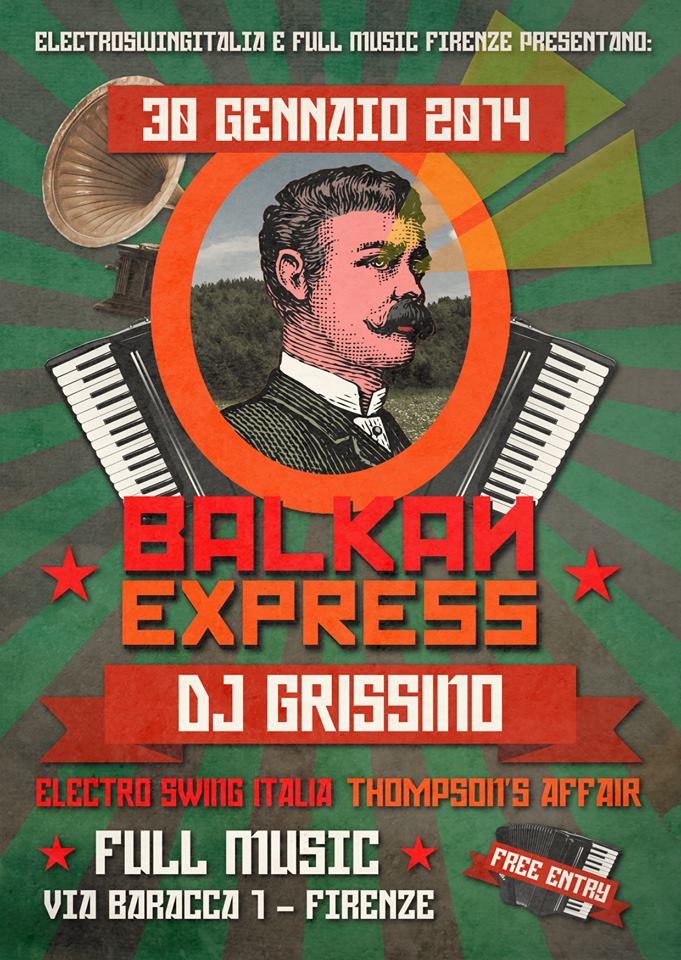 30 Gennaio 2013 – Firenze – Balkan Express – dj Grissino + E.S.I. + Thompson's Affair | Free entry @ Full Music