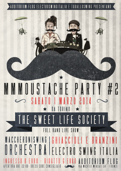 1 Marzo 2014 – MMMoustache Party #2 – Electro Swing Italia @ Auditorium Flog