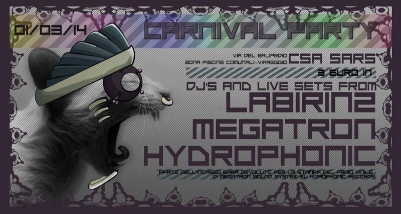 1 Marzo 2014 - Viareggio - Techno Party di Carnevale @ CSOA SARS