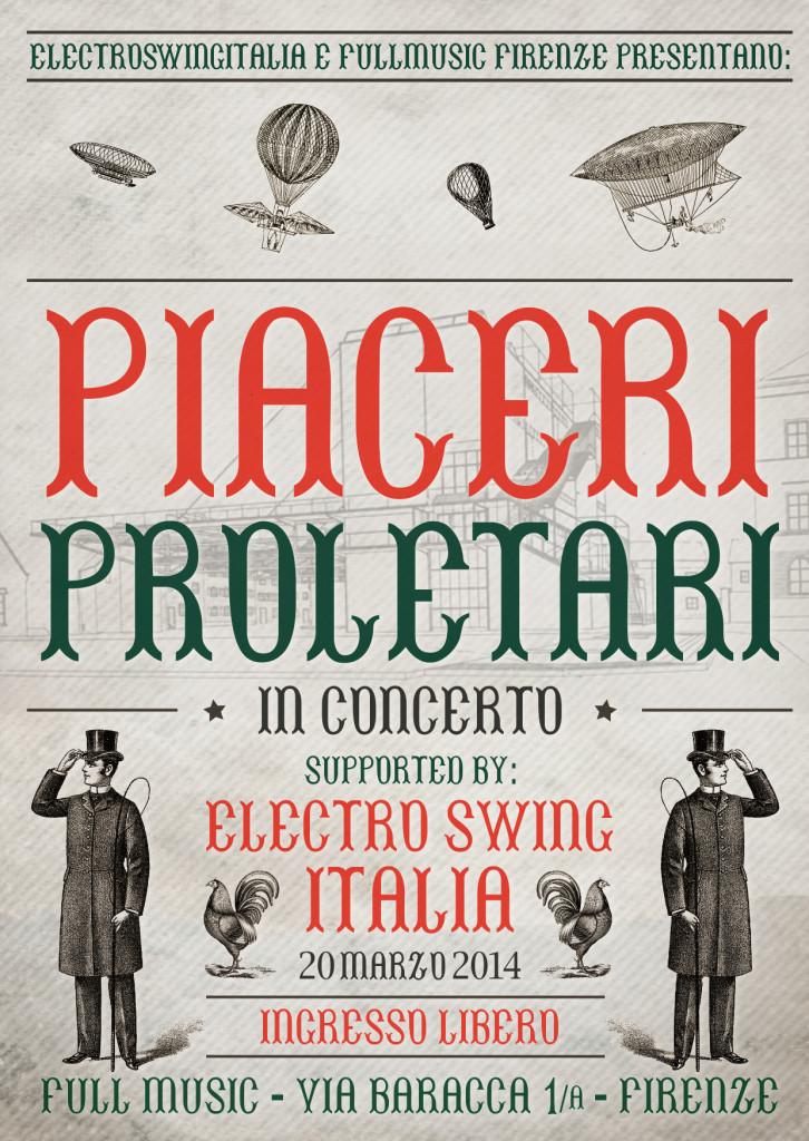 20 Marzo 2014 - Electro Swing Italia feat. Piaceri Proletari in Concerto